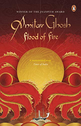 Flood of Fire: Amitav Ghosh