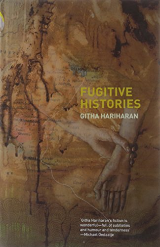 9780670082179: Fugitive Histories
