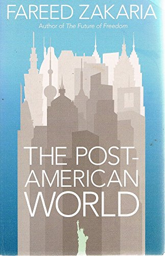 9780670082292: The Post-American World