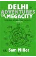 9780670082315: Delhi: Adventures in a Megacity