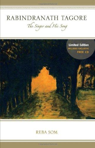 Rabindranath Tagore: The Singer and His Song: Som, Reba