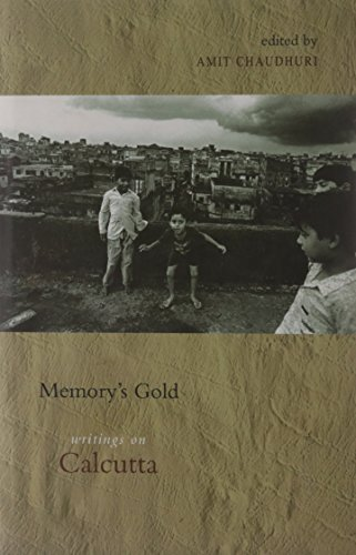 9780670082520: Memory's Gold: Writings on Calcutta