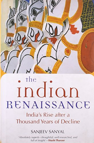 9780670082629: The Indian Rennaissance: India's Rise after a Thousand Years of Decline