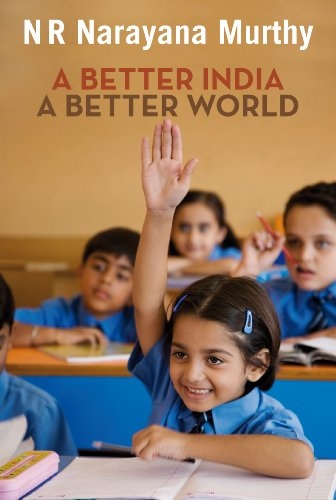 9780670082834: A Better India, A Better World
