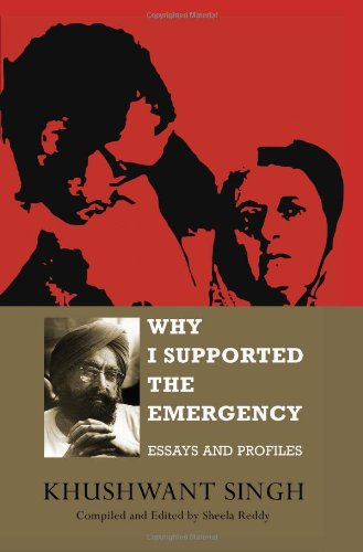 9780670083244: Why I Supported the Emergency: Essays and Profiles