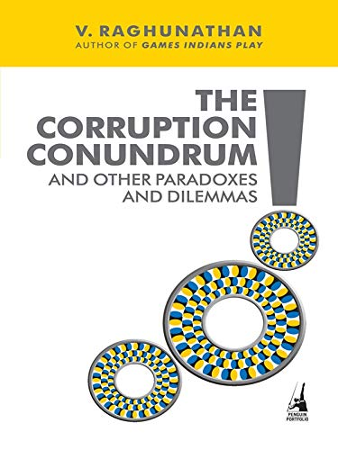 9780670083565: The Corruption Conundrum