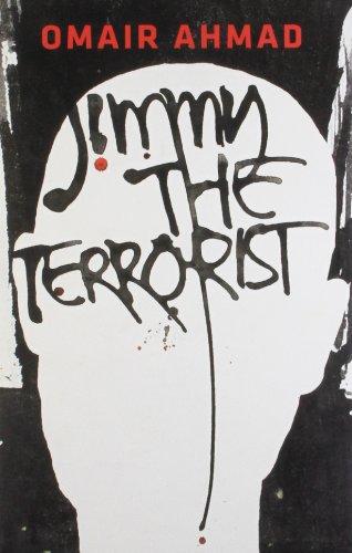 Jimmy, The Terrorist: Omair Ahmad