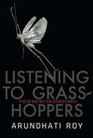 9780670083794: Listening to Grass-Hoppers: Field Notes on Democracy