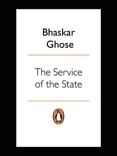 9780670083817: The Service of the State: The IAS Reconsidered