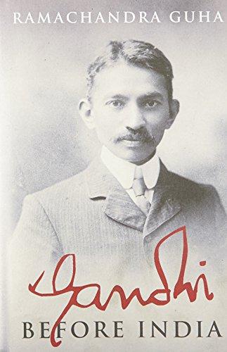 9780670083879: Gandhi Before India