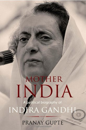 9780670084098: Mother India - A Political Biography of Indira Gandhi