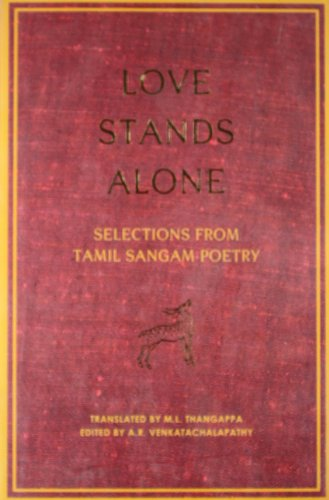 9780670084197: Love Stands Alone: Selections from Tamil Sangam Poetry