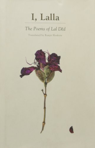9780670084470: I, Lalla: The Poems of Lal Ded
