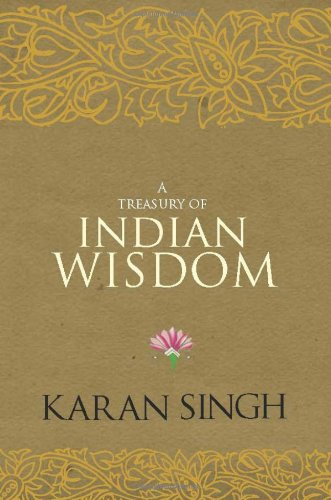 A Treasury of Indian Wisdom: Karan Singh