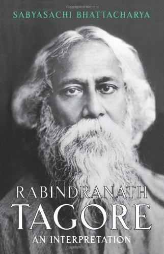 9780670084555: Rabindranath Tagore: An Interpretation