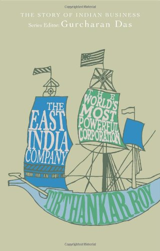9780670085071: The East India Company: The World's Most Powerful Corporation (The Story of Indian Business)