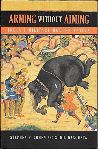 9780670085231: Arming without Aiming : India's Military Modernization