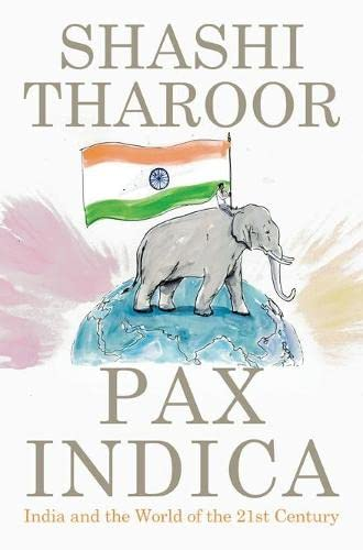 9780670085743: Pax Indica: India and the World of the Twenty-First Century