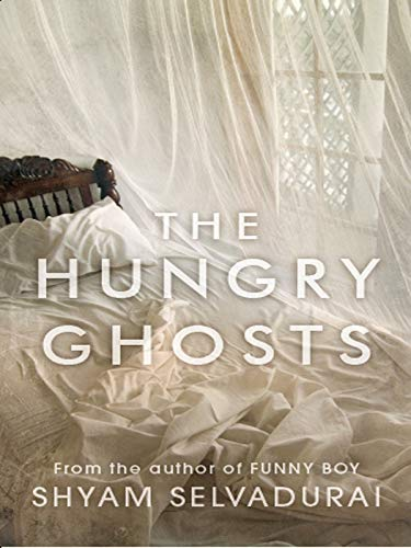 9780670085750: The Hungry Ghosts