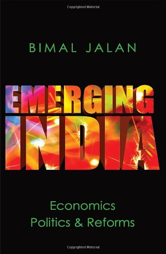9780670085873: Emerging India: Economics,: Politics and Reforms