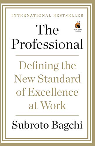 9780670085958: The Professional: Defining The New Standard Of Excellence At Work