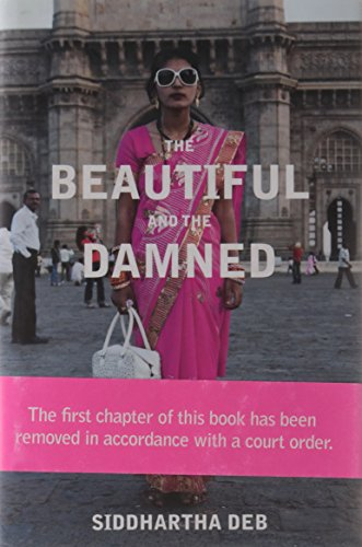 9780670085965: The Beautiful and the Damned: Life in the New India
