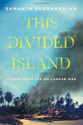 9780670086030: This Divided Island: Stories from the Sri Lankan War