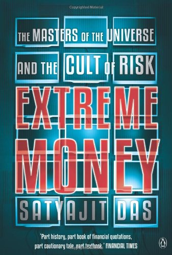 9780670086085: Extreme MoneyThe Masters of the Universe and the Cult of Risk