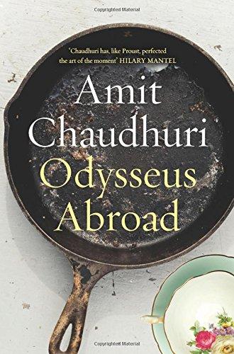 Odysseus Abroad: Amit Chaudhuri