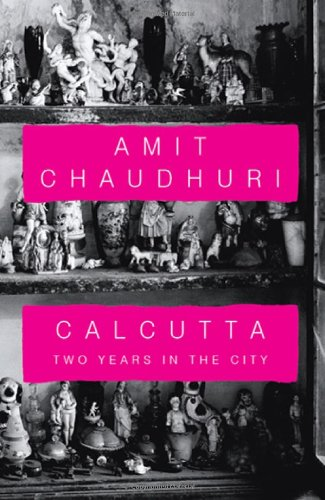 9780670086221: Calcutta: Two Years in the City
