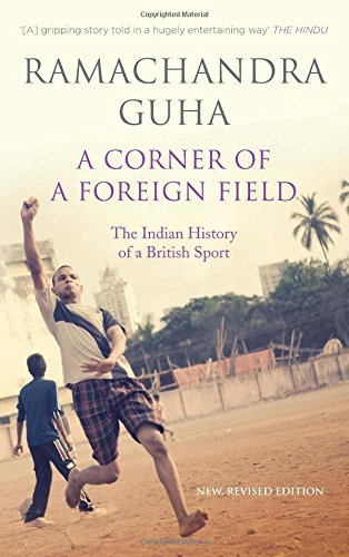 9780670086351: corner of a foreign field, a: the indian history of a british sport