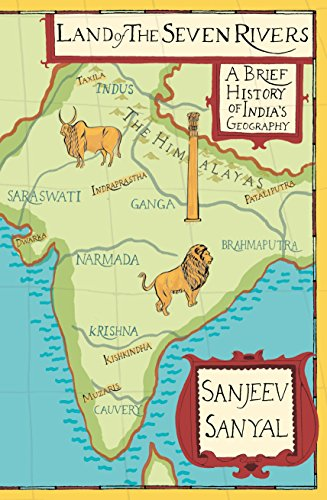 9780670086399: Land of the Seven Rivers: A Brief History of India's Geography