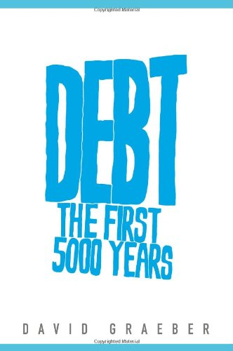 9780670086528: Debt The First 5000 Years