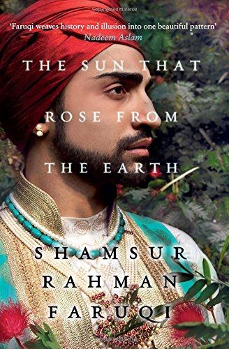 The Sun That Rose from the Earth: Shamsur Rahman Faruqi