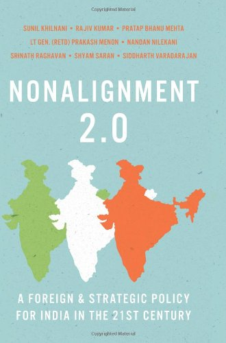 NonAlignment 2.0: A Foreign and Strategic Policy: Sunil Khilnani, Rajiv