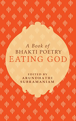 9780670087594: Eating God: A Book of Bhakti Poetry