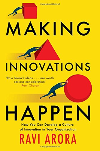 9780670088492: Making Innovation Happen: How You Can Develop a Culture of Innovation in Your Organization