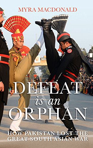 9780670089437: Defeat is an Orphan: How Pakistan Lost the Great South Asian War [Hardcover]