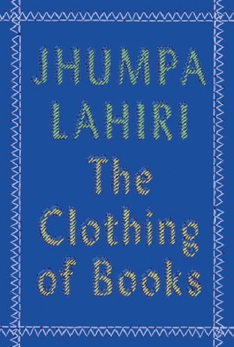 9780670089741: The Clothing of Books
