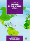 9780670100088: The State of Women in the World Atlas: New Edition