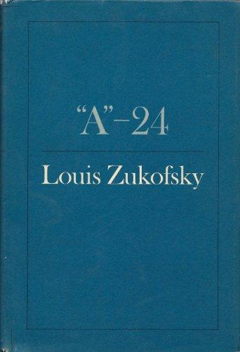 """A"""" -- 24: Zukofsky, Louis"""
