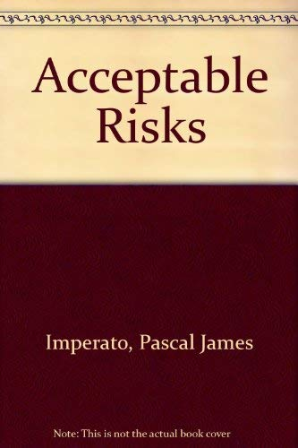 Acceptable Risks: 2: Imperato, Pascal James; Mitchell, Greg
