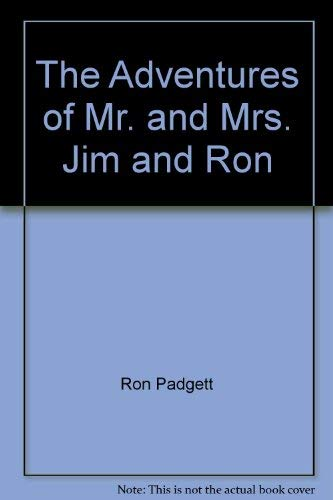 9780670106110: The Adventures of Mr. and Mrs. Jim and Ron