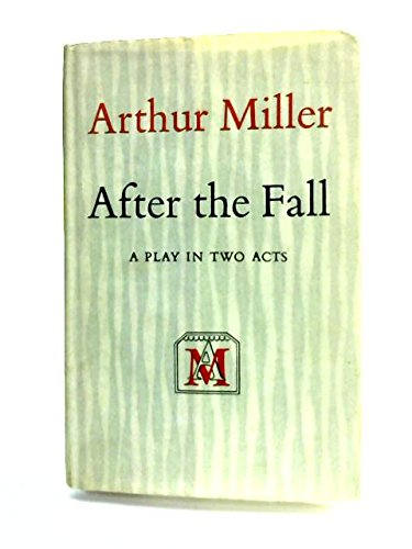9780670109036: After the Fall, Final Stage Version: A Play in Two Acts