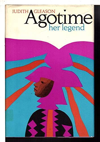 9780670110520: Agotime: her legend