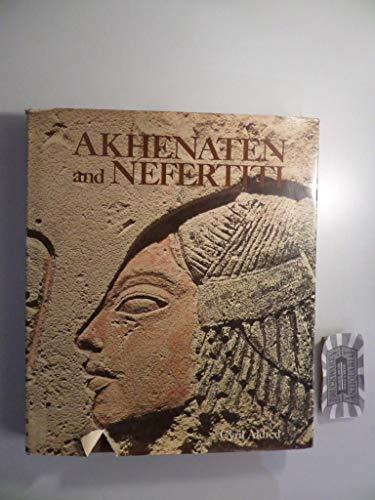 9780670111398: Akhenaten and Nefertiti