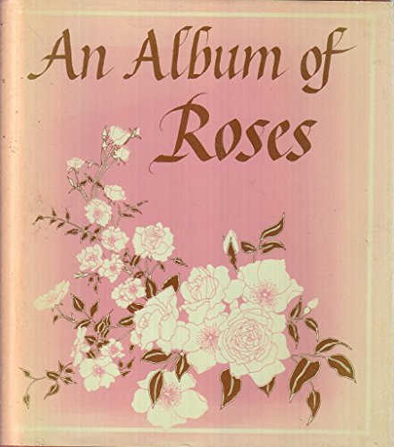 9780670111879: An Album of Roses
