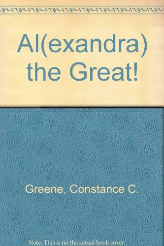 9780670111978: Al(exandra) the Great!: 2