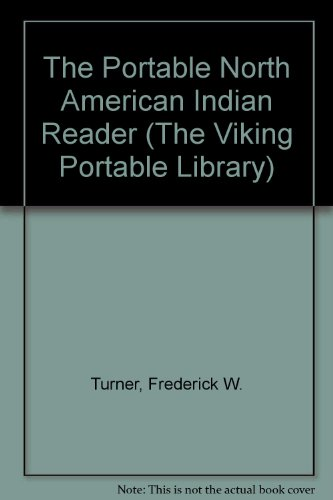 9780670119707: The Portable North American Indian Reader (The Viking Portable Library)