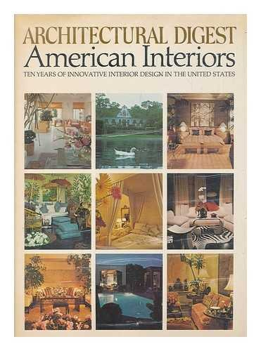 9780670119721: AMERICAN INTERIORS : TEN YEARS OF INNOVATIVE INTERIOR DESIGN IN THE UNITED STATES